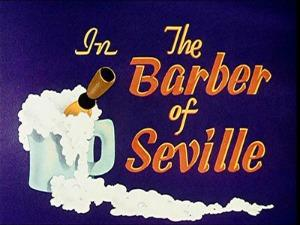 {Barber of Seville}